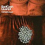 Bad Cash Quartet Midnight Prayer