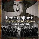 Pedro Infante Pedro Infante Con La Banda Estrellas De Sinaloa De German Lizarraga