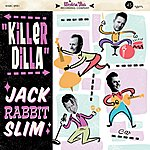 JackRabbit Slim Killer Dilla