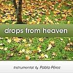 Pablo Perez Drops From Heaven