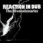 The Revolutionaries Reaction In Dub