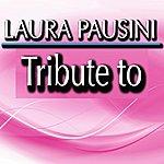 Tribute Tribute To Laura Pausini