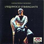 Gioachino Rossini L'equivoco Stravagante