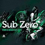 Sub Zero Poon / Brighter Days