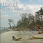 Transit Über's Meer