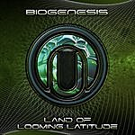Biogenesis Land Of Looming Latitude