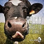 Rocky Largetto - Remixes