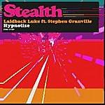 Laidback Luke Hypnotize (Feat. Stephen Granville)