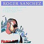 Roger Sanchez Not Enough / Again