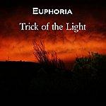 Euphoria Trick Of The Light