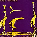 Material American Songs