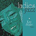 Kay Starr Ladies In Jazz - Kay Starr Vol. 1