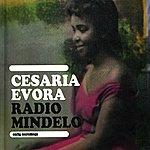 Cesaria Evora Radio Mindelo: Earky Recordings