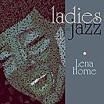 Lena Horne Ladies In Jazz - Lena Horne
