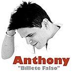 Anthony Billete Falso - Single