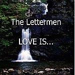 The Lettermen Love Is….