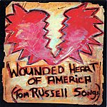 Tom Russell Wounded Heart Of America