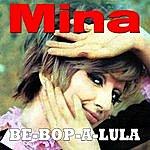 Mina Be-Bop-A-Lula