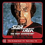 Ron Jones Star Trek: The Next Generation, 3: When The Bough Breaks/Heart Of Glory
