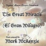 Mark McKenzie The Great Miracle / El Gran Milagro