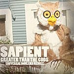 Sapient Greater Than The Gods