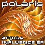 Polaris Africa Influence Ep