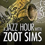 Zoot Sims A Jazz Hour With Zoot Sims