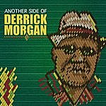 Derrick Morgan Another Side Of Derrick Morgan