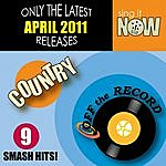 Off The Record April 2011 Country Smash Hits
