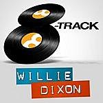 Willie Dixon 8-Track - Willie Dixon