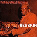 Sammy Benskin These Foolish Songs (Paris 1986) (The Definitive Black & Blue Sessions)