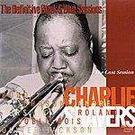 Charlie Shavers The Last Session (Bordeaux, 1970) (The Definitive Black & Blue Sessions)