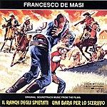 Francesco De Masi Una Bara Per Lo Sceriffo / IL Ranch Degli Spietati Original Spaghetti Western Soundtrack