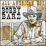 Bobby Bare All American Boy - 21 Greatest Hits
