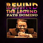 Fats Domino Behind The Legend - Fats Domino