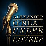 Alexander O'Neal Alexander O'neal - Under The Covers - Ep