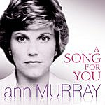 Anne Murray A Song For You
