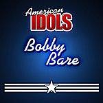 Bobby Bare American Idols - Bobby Bare