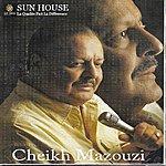 Mazouzi Best Of Cheikh Mazouzi