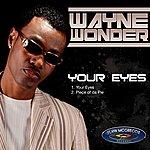 Wayne Wonder Your Eyes