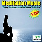 Meditation Music Meditation Music - Enjoy The Journey To Mindfulness Meditation - Single