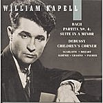William Kapell William Kapell Edition, Vol. 6: Bach: Partita No.4; Suite In A Minor; Debussy: Children's Corner; Scarlatti; Mozart; Albéniz; Chasins