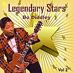 Bo Diddley Legendary Stars - Bo Diddley Vol. 2