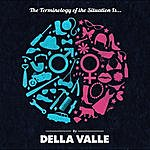 Della Valle The Terminology Of The Situation Is...