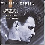 William Kapell William Kapell Edition, Vol. 5: Beethoven: Concerto No.2; Schubert; Liszt; Schumann; Brahms