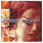 Julian Bream Bream Adagios: Guitar Favorites For Romantic Daydreams