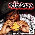 Fatboy The Fatboy