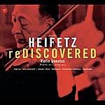 Jascha Heifetz Heifetz: Rediscovered