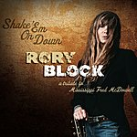 Rory Block Shake 'em On Down: A Tribute To Mississippi Fred Mcdowell