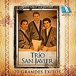 Trio San Javier 20 Grandes Exitos